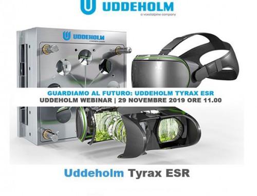Webinar Uddeholm Tyrax ESR | Guardiamo al futuro| Webinar gratuito
